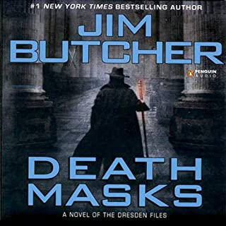Death Masks     The Dresden Files, Book 5              Written by:                                                                                                                                 Jim Butcher                               Narrated by:                                                                                                                                 James Marsters                      Length: 11 hrs and 17 mins     105 ratings     Overall 4.8