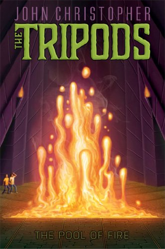 The Pool of Fire (Volume 3) (The Tripods, Band 3)