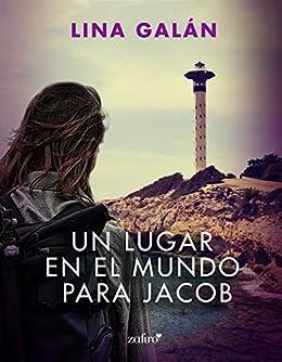 Un lugar en el mundo para Jacob – Lina Galán (Rom)  51FdV0I4BGL._SX260_