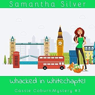 Whacked in Whitechapel audiobook cover art