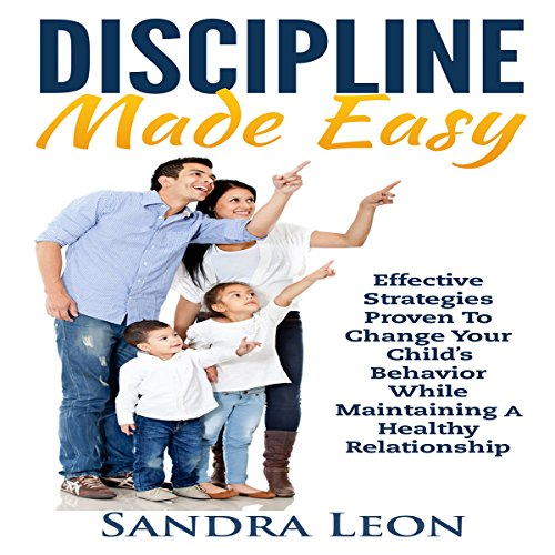 Child Discipline Made Easy audiobook cover art