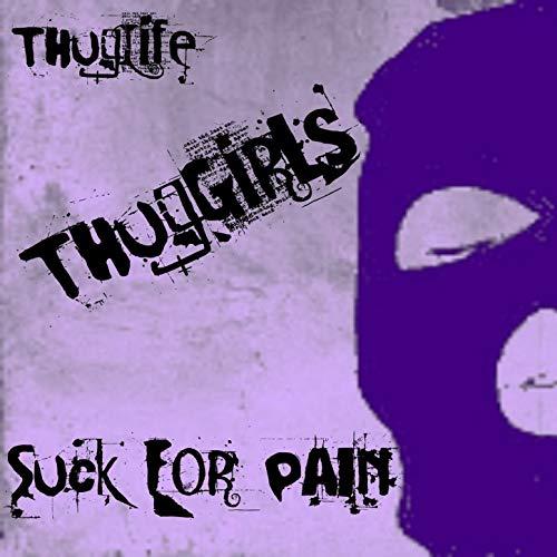 Suck For Pain [Explicit]