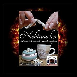 100% Nichtraucher     Professionelle Hypnose nach neuesten Erkenntnissen              Autor:                                                                                                                                 Jeffrey Jey Bartle                               Sprecher:                                                                                                                                 Jeffrey Jey Bartle                      Spieldauer: 1 Std. und 19 Min.     23 Bewertungen     Gesamt 4,3