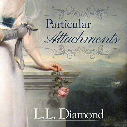 Particular Attachments Audiobook By L. L. Diamond cover art