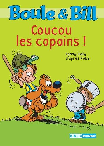 Boule et Bill - Coucou les copains ! (Biblio Mango Boule et Bill t. 217)