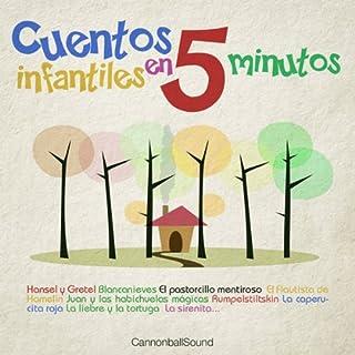 Cuentos Infantiles en 5 minutos [Classic Stories for Children in 5 minutes]: Hansel y Gretel, Blancanieves, La Caperucita Roja y más audiobook cover art