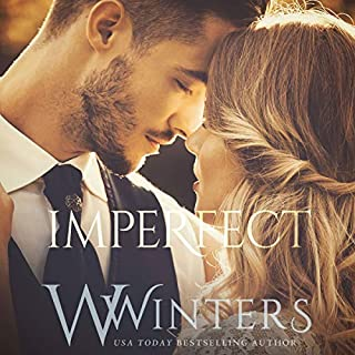 Imperfect                   Written by:                                                                                                                                 Willow Winters                               Narrated by:                                                                                                                                 Jae Delane,                                                                                        Patrick Garrett                      Length: 6 hrs and 34 mins     Not rated yet     Overall 0.0