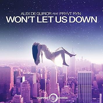Won't Let Us Down (feat. PRYVT RYN) [Radio Edit]