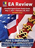 PassKey Learning Systems EA Review Part 1 Individuals: Enrolled Agent Study Guide: May 1, 2021-February 28, 2022 Testing Cycle (IRS May 1, 2021-February 28, 2022 Testing Cycle)