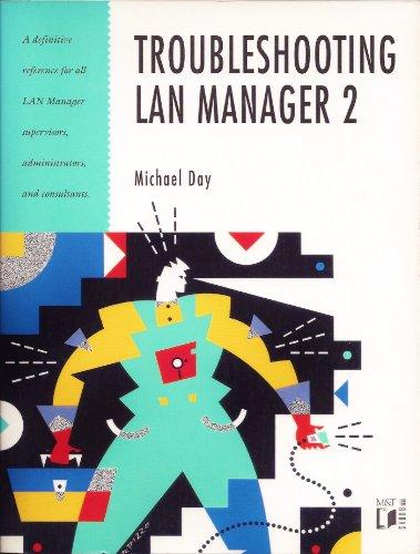Troubleshooting Lan Manager 2