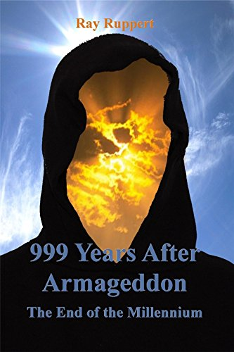 999 Years After Armageddon: The End of the Millennium