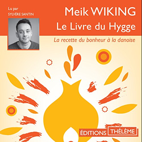 Le livre du Hygge audiobook cover art