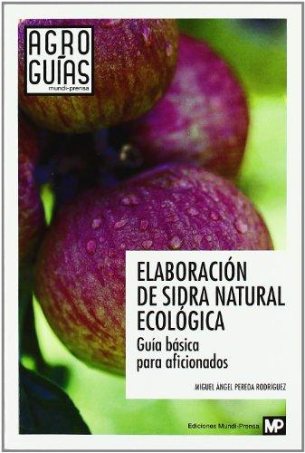 Elaboración de sidra natural ecológica (Agroguias Mundi Prensa)