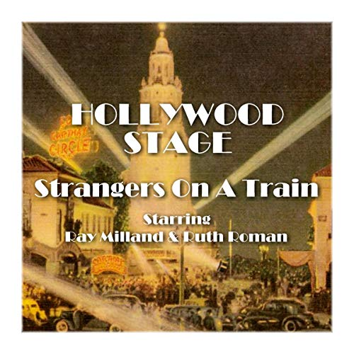Hollywood Stage - Strangers on a Train audiobook cover art