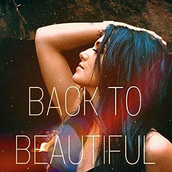 Back to Beautiful