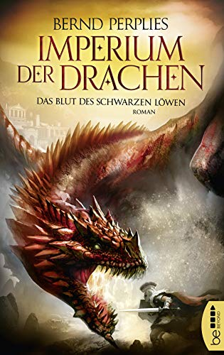 Buchseite und Rezensionen zu 'Imperium der Drachen - Das Blut des Schwarzen Löwen' von Bernd Perplies