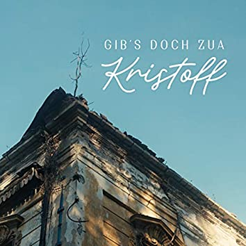 Gib's doch zua (Radio Edit)