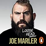 Loose Head: Confessions of an (Un)Professional Rugby Player