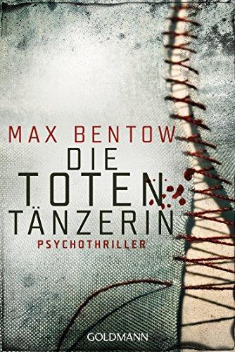 Die Totentänzerin: Ein Fall für Nils Trojan 3 - Psychothriller