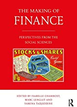 The Making of Finance: Perspectives from the Social Sciences (English Edition)