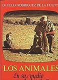 LOS ANIMALES EN SU MEDIO AMBIENTE