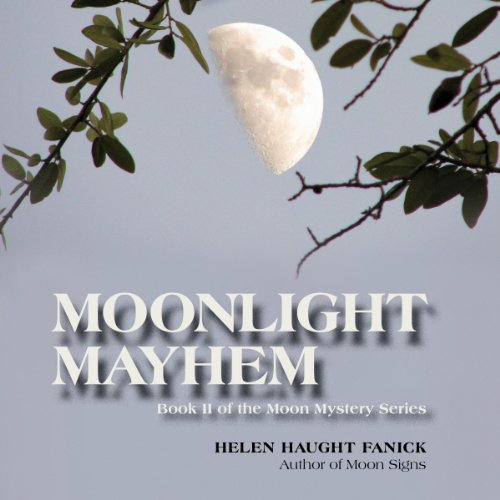 Moonlight Mayhem audiobook cover art