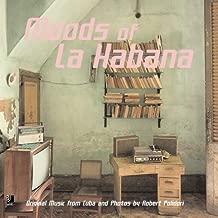Moods of La Habana: Original Music from Cuba and Photos by Robert Polidori [Hardcover] [2003] (Author) Robert Polidori