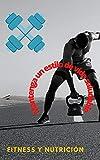 ACONDICIONAMIENTO FÍSICO EN CASA : Fitness y Nutrición