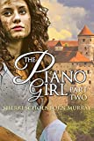 The Piano Girl - Part Two (Counterfeit Princess Series Book 2)