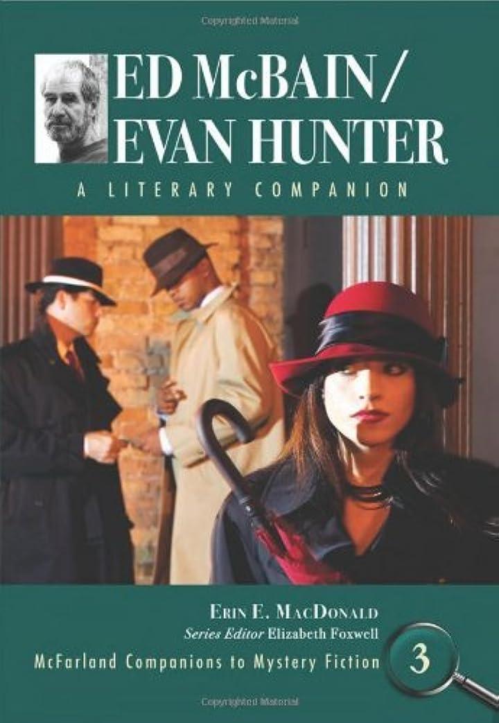 トランク酔っ払い賢明なEd McBain/Evan Hunter: A Literary Companion (McFarland Companions to Mystery Fiction Book 3) (English Edition)