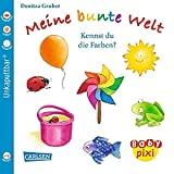 Baby Pixi 38: Meine bunte Welt: Kennst du die Farben?