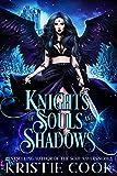 Knights of Souls and Shadows (English Edition)