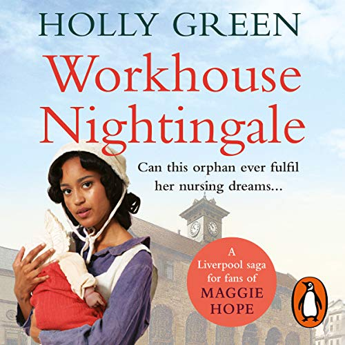 Workhouse Nightingale                   By:                                                                                                                                 Holly Green                               Narrated by:                                                                                                                                 Julie Maisey                      Length: 10 hrs and 6 mins     6 ratings     Overall 4.5