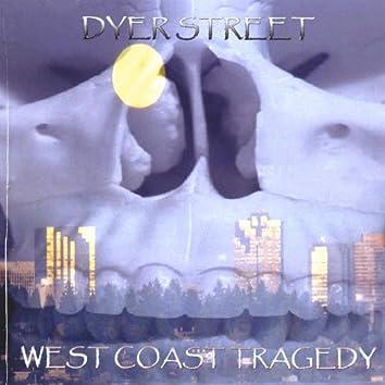 West Coast Tragedy