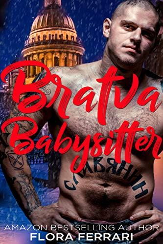 Bratva Babysitter: A Russian Mafia Romance (Russian Underworld Book 4) (English Edition)
