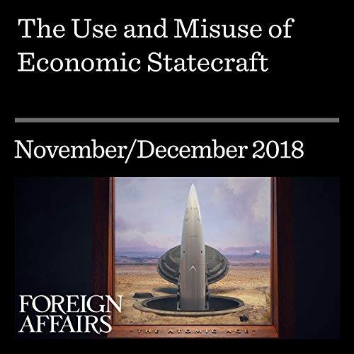 The Use and Misuse of Economic Statecraft audiobook cover art