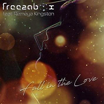 Fall in the Love (feat. Remeya Kingston)