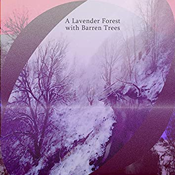 A Lavender Forest With Barren Trees
