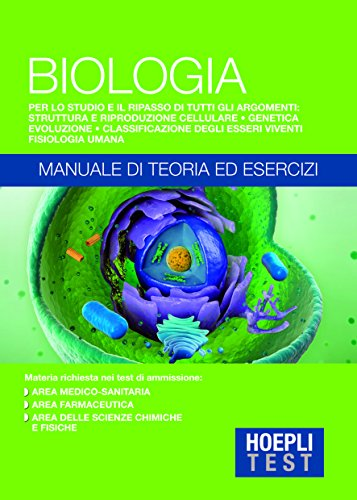Biologia - Manuale di teoria ed esercizi