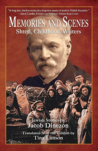 Image of Memories and Scenes: Shtetl, Childhood, Writers