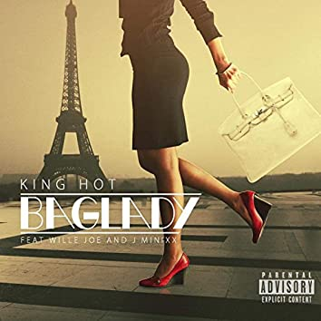 Bag Lady (feat. Willie Joe & J Minixx) - Single