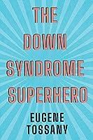 The Down Syndrome Superhero