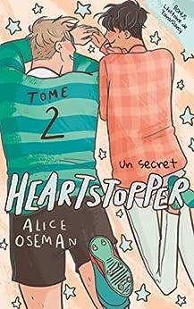 Heartstopper - Tome 2 - Un secret par [Alice OSEMAN, Valérie Drouet]
