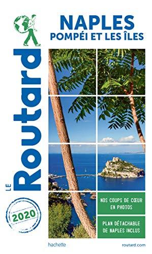 Guide du Routard Naples 2020: + Pompéi et les îles
