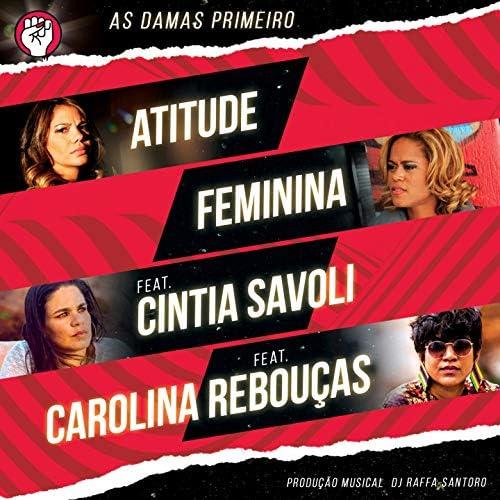 Atitude Feminina feat. Cintia Savoli & Carolina Rebouças