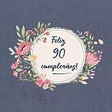 Feliz 90 Cumpleaños: El libro de firmas evento   Libro De Visitas para Fiesta - Aniversar...