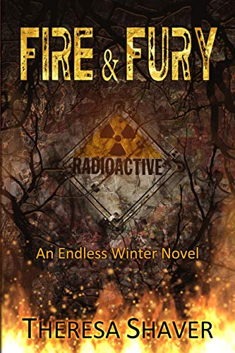Fire and Fury (Endless Winter) (Volume 4)
