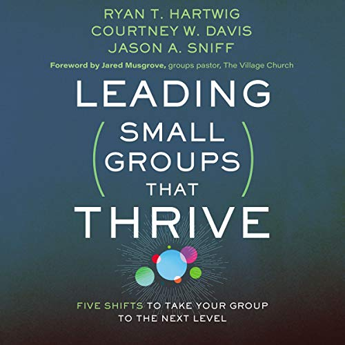 Leading Small Groups That Thrive cover art