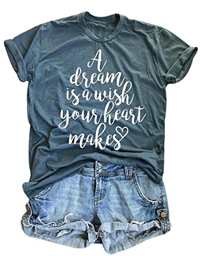 A Dream is A Wish Your Heart Makes T Shirt Womens Casual Short Sleeve Sumemr Top Blouse Size XL (Green)
