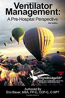 Best ventilator management: a pre-hospital perspective Reviews
